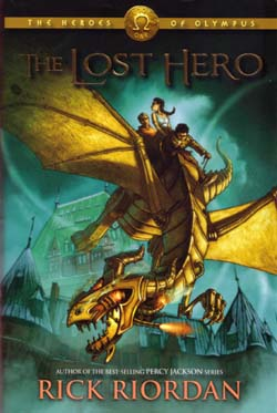 The Lost Hero: The Heroes of Olympus: Book O