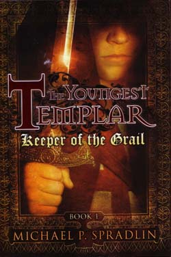 The Youngest Templar: Keeper of the Grail: Book 1